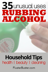 Household Tips: 35 Rubbing Alcohol Uses