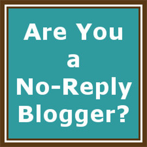 Are You a No-Reply Blogger