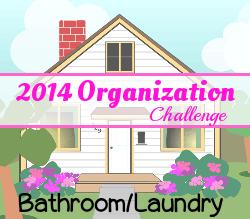 Home Organization Challenge: Day 23 – Bathroom(s)/Laundry Room