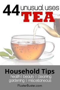 Household Tips: 44 Tea Uses