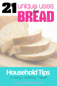 21 Unique Household Tips Using Bread