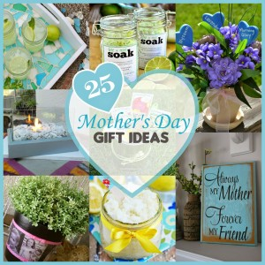 25 Beautiful Gift Ideas for Mother's Day