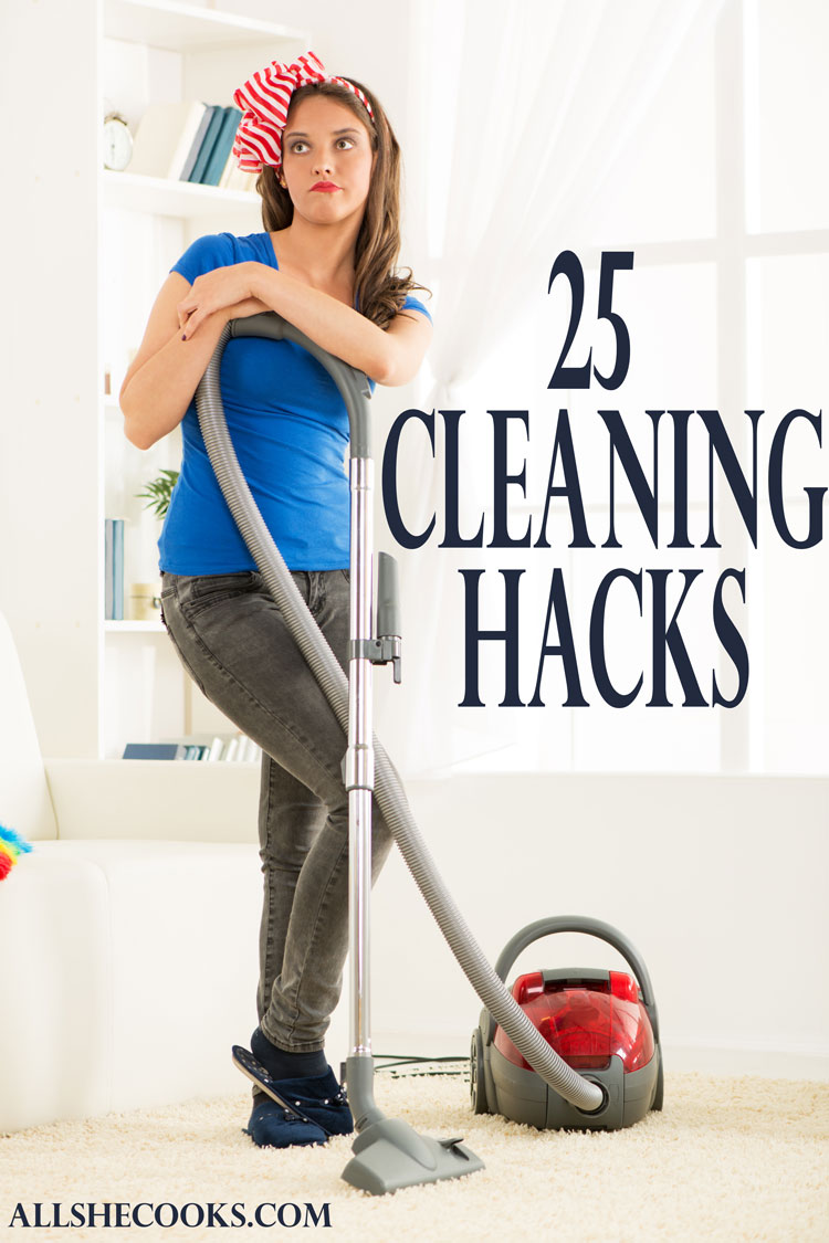 Great Ideas - 25-Cleaning-Hacks from All She Cooks