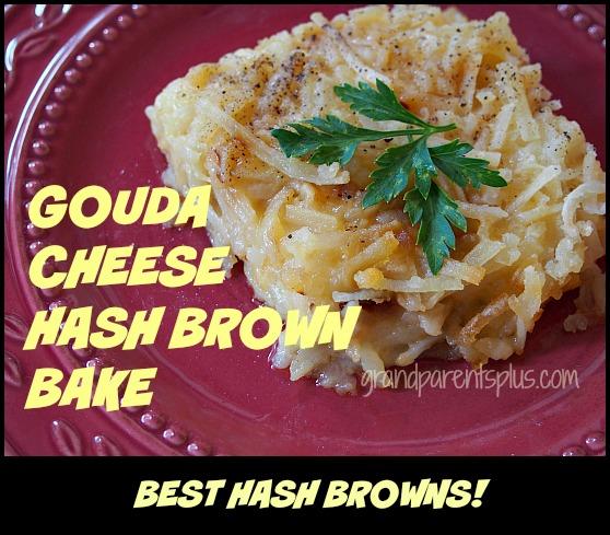 Great Ideas - Gouda Cheese Hash Brown Bake