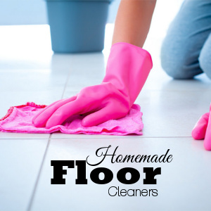 15 Homemade Floor Cleaning Recipes