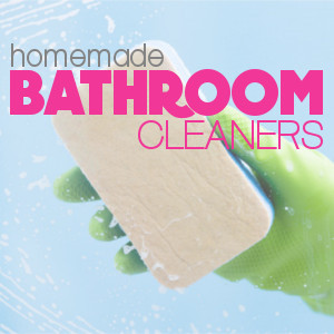Save Money by Making Your Own Bathroom Cleaners