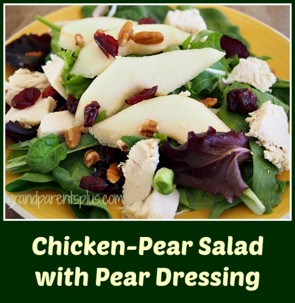 Chicken-Pear Salad w/Pear Dressing - Great Idea from GrandparentsPlus