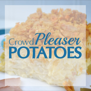 Simple Recipes: Crowd Pleaser Potatoes (8-10 servings)