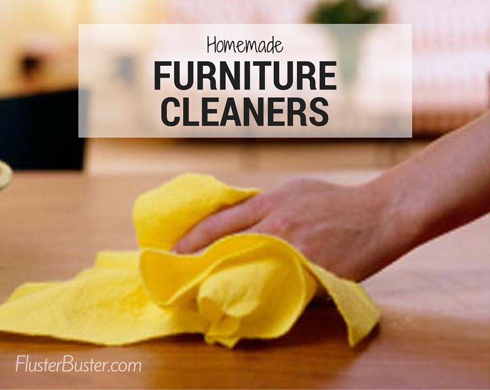 Homemade Furniture Cleaner Recipes