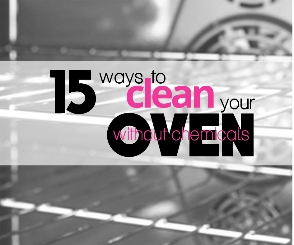 15 Natural Oven Cleaners