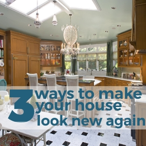 3 Ways to Make Your House Look New Again - Great Ideas from Scrapality