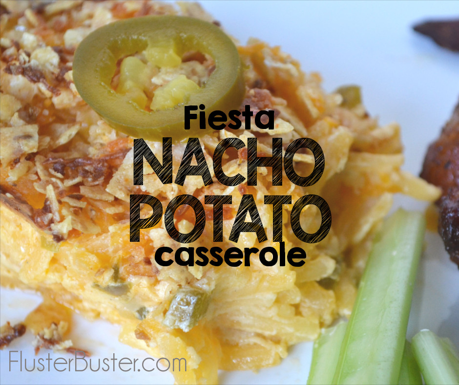 Fiesta Nacho Potato Casserole - A simple recipe, using simple ingredients that can be prepared ahead of time and served as a side dish with Mexican food.