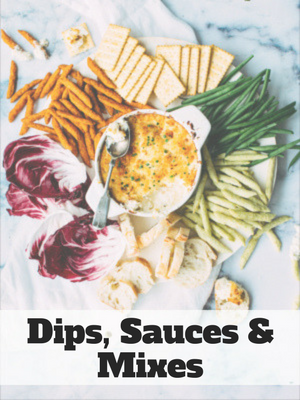 Simple Dips, Sauces & Mix Recipes