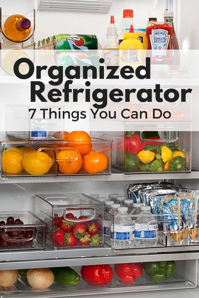 Organize the Refrigerator: 7 Things You Can Do