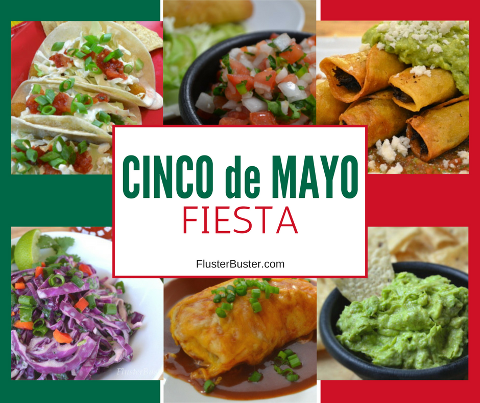 Cinco de Mayo Mexican Recipes