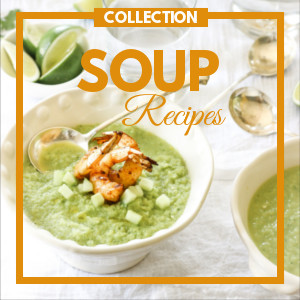 30 Soup Recipes to Warm You Up