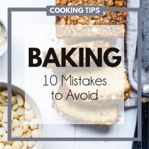 You can increase your success with baking simply by avoiding many of the most common mistakes that beginners make