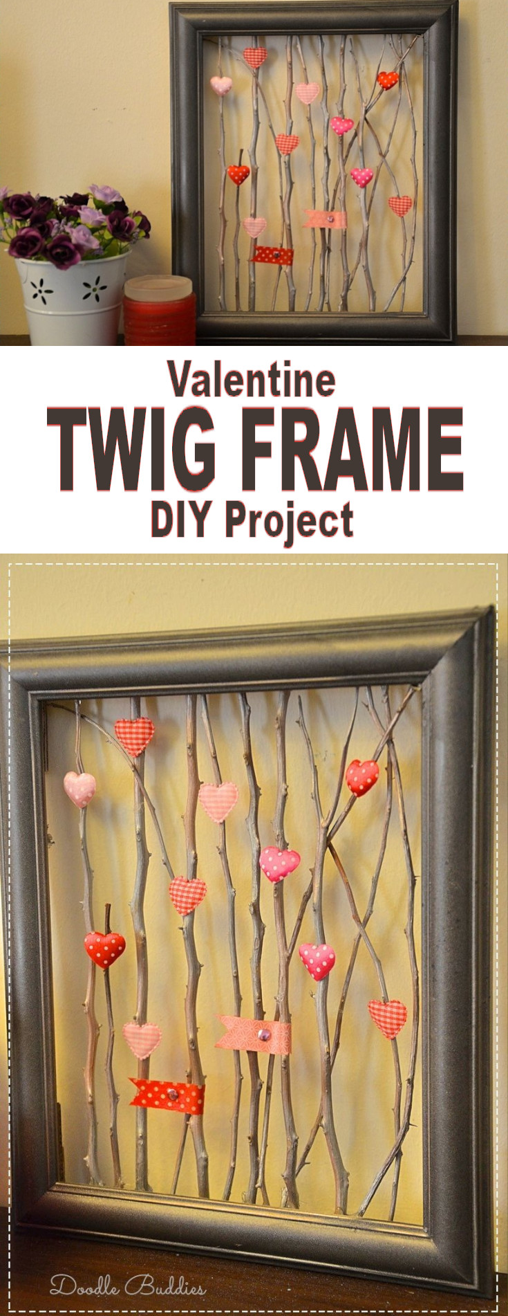 Valentine Twig Picture Frame - This is an easy and fun picture frame diy project.I'm sure we all have had one of our picture frames break accidentally ( or even deliberately ;) )