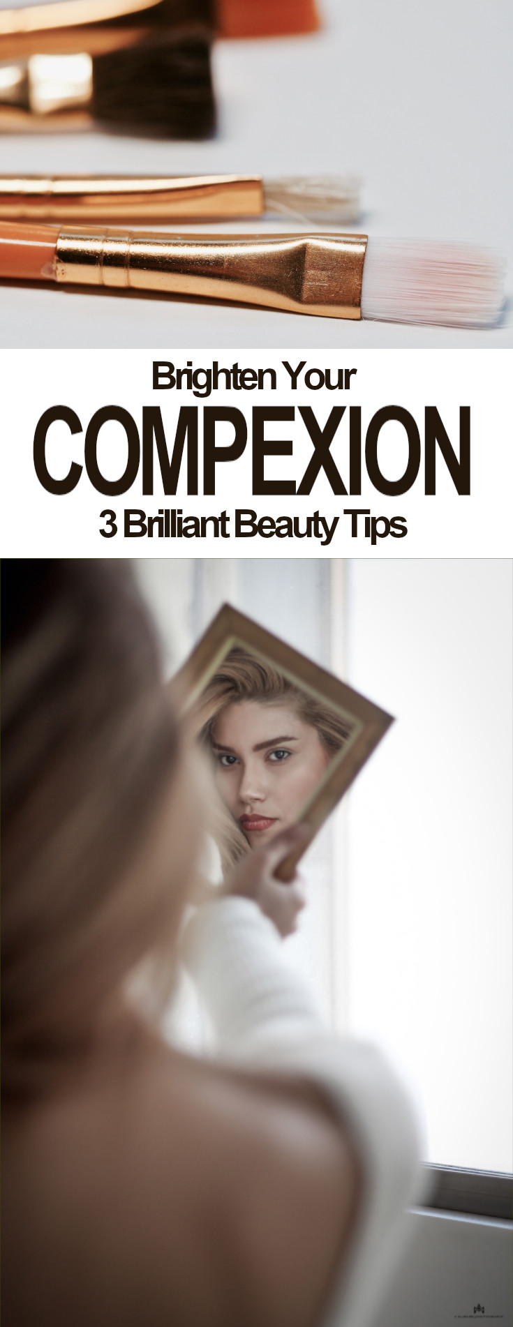 Brighten your complexionwith these three personally tested methods, each one will leave your skin looking and feeling incredible. I've fallen in love with them and I'm sure you will too.